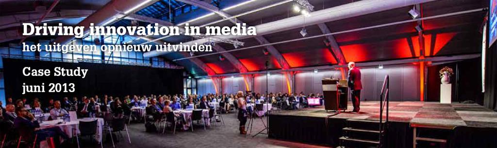 Driving innovation in media: het uitgeven opnieuw uitvinden