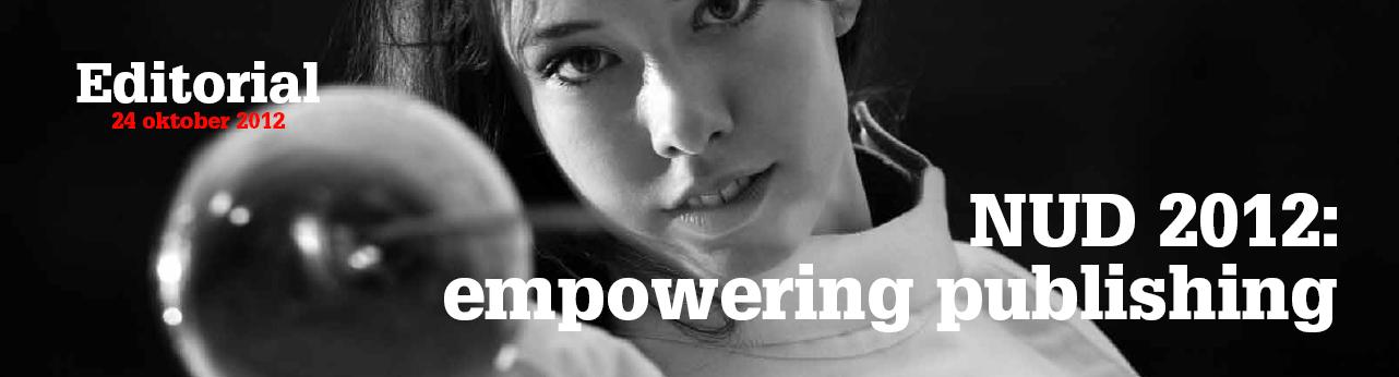 #NUD2012: Empowering Publishing