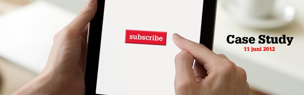 Subscription Economy: sterke relaties met de lezers