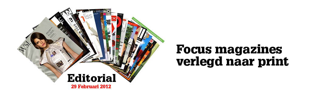Focus magazines verlegd naar print